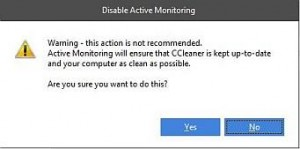 CCleaner warning about disabling Active Monitoring